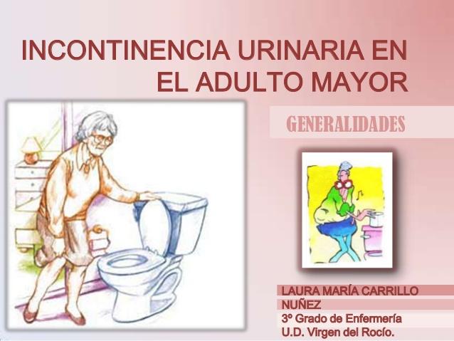 Incontinencia Urinaria en el Adulto mayor